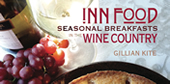 Inn Food Wine Country Cookbook